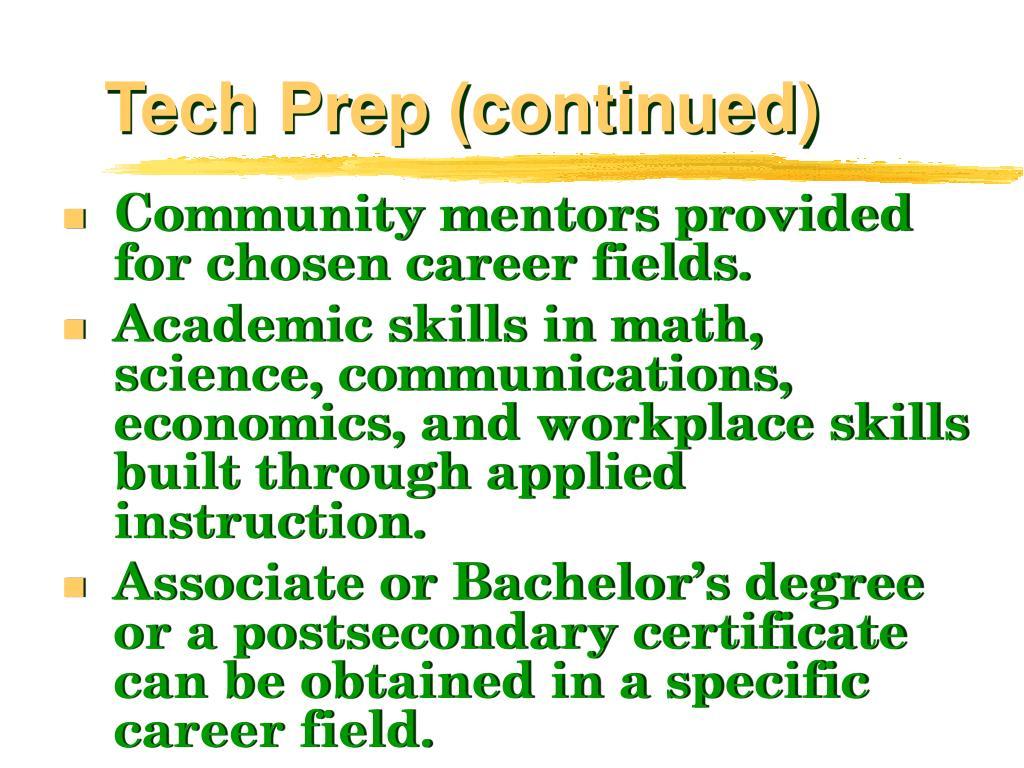 Tech Prep (continued)