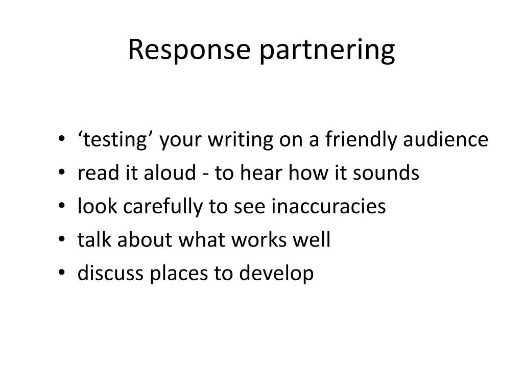 Response partnering