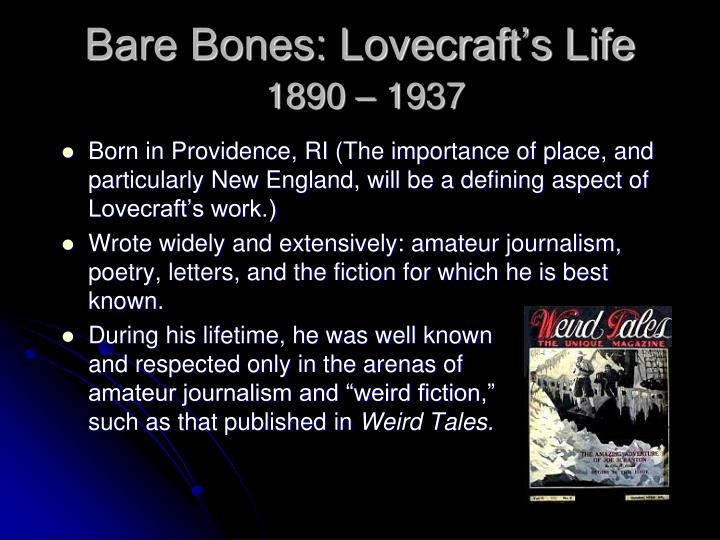 Bare bones lovecraft s life 1890 1937