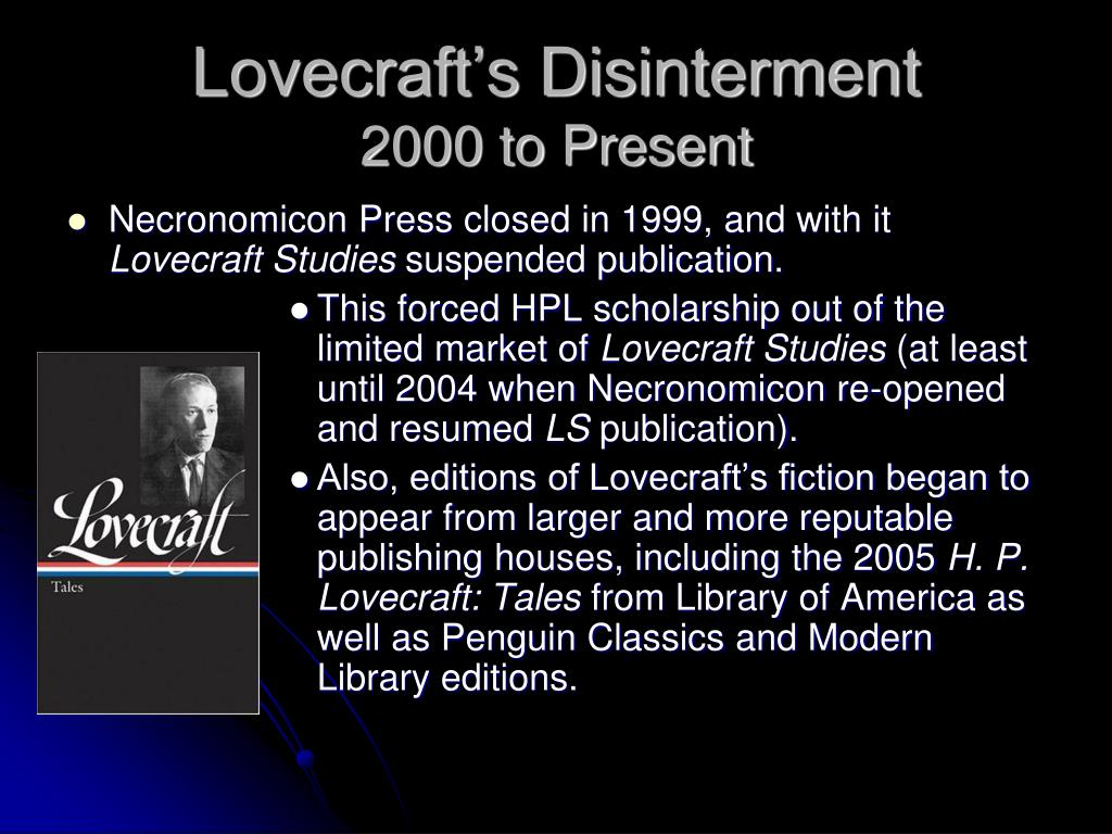 Lovecraft's Disinterment