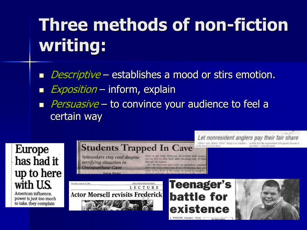 Three methods of non-fiction writing: