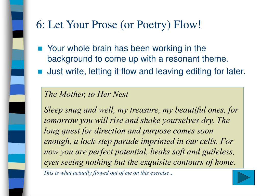 6: Let Your Prose (or Poetry) Flow!