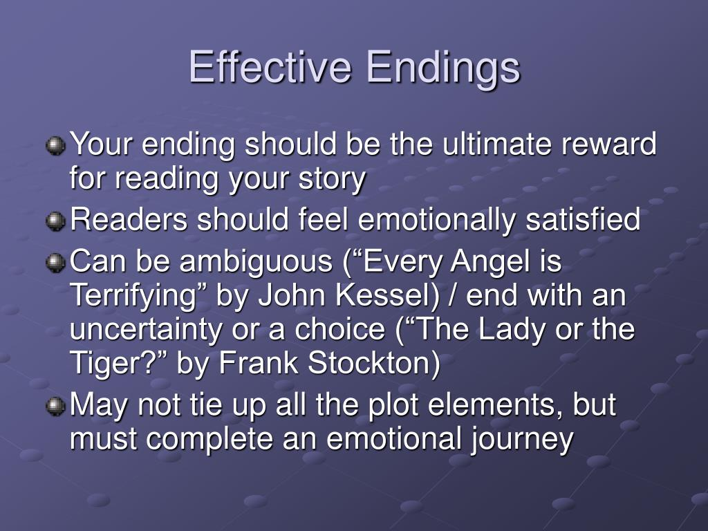 Effective Endings