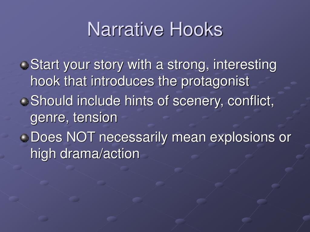Narrative Hooks