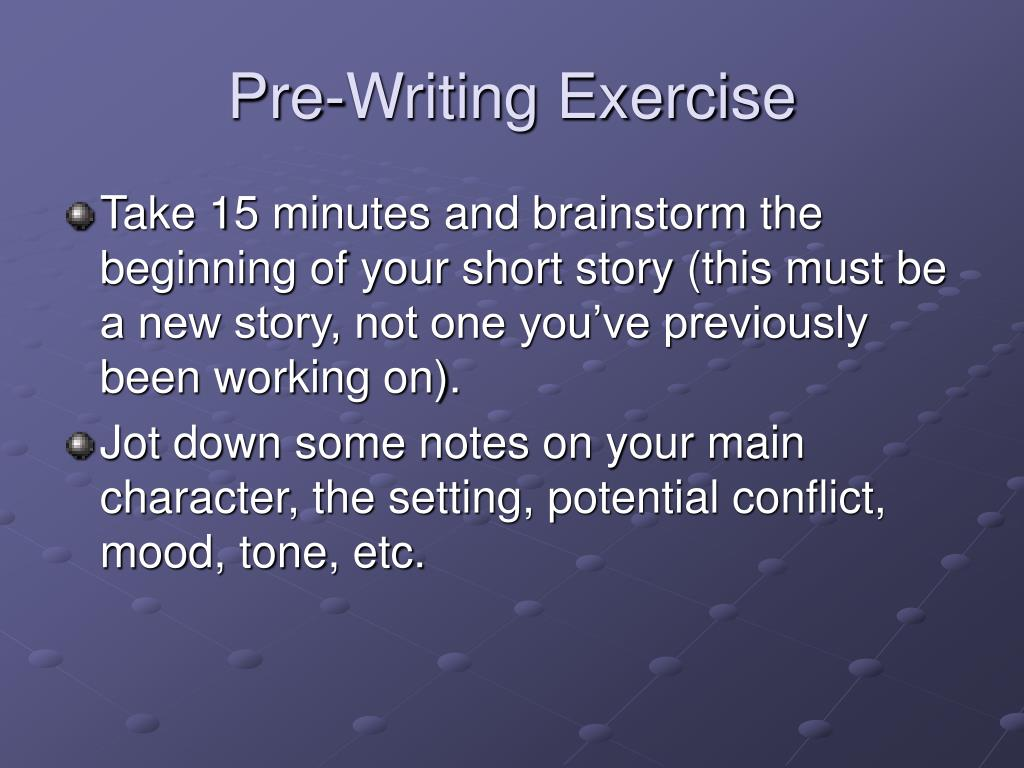 Pre-Writing Exercise