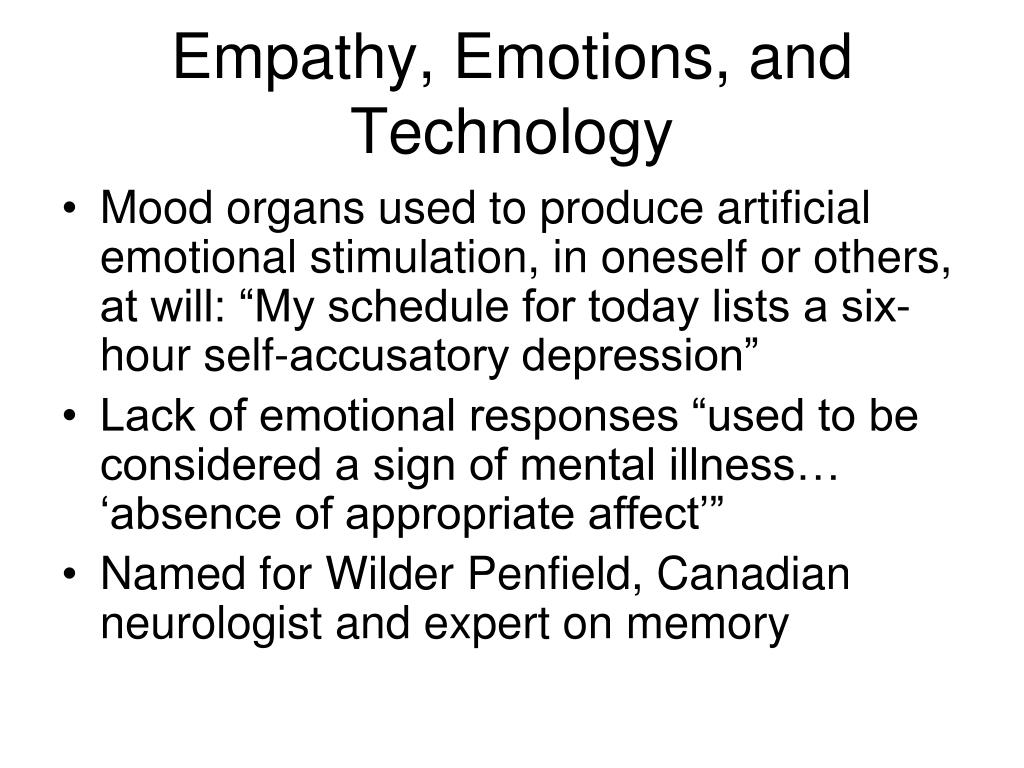 Empathy, Emotions, and Technology
