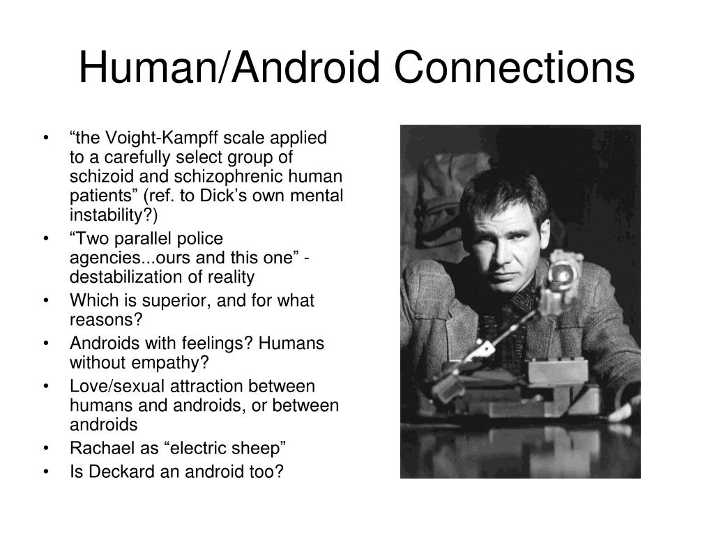Human/Android Connections