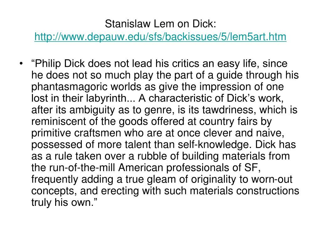 Stanislaw Lem on Dick: