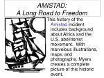 amistad a long road to freedom