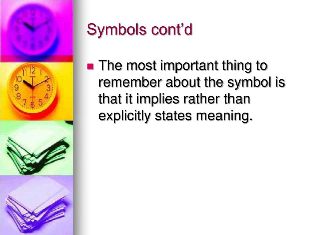 Symbols cont'd