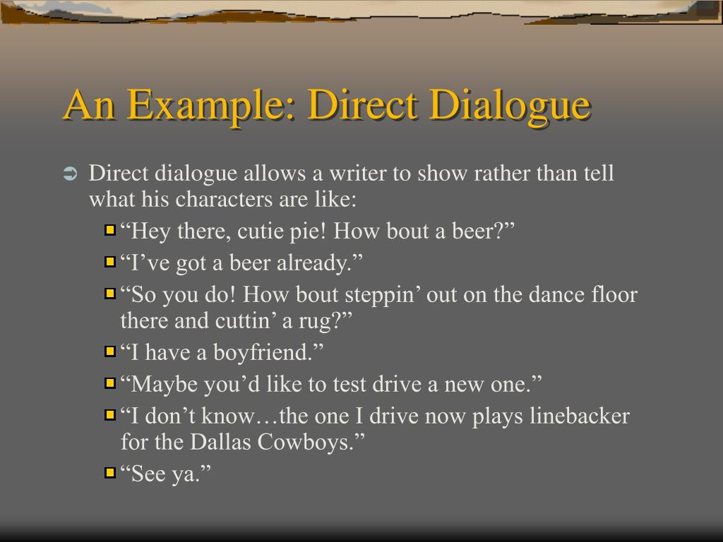 An Example: Direct Dialogue