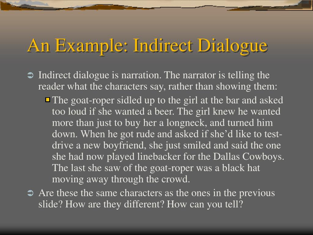 An Example: Indirect Dialogue