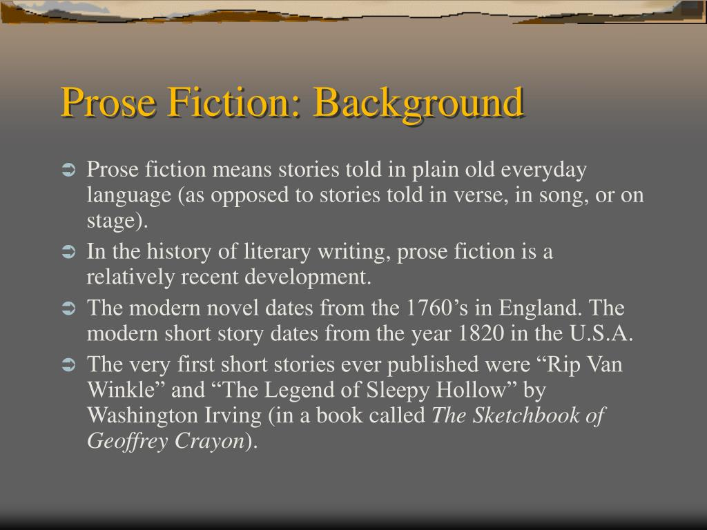 Prose Fiction: Background