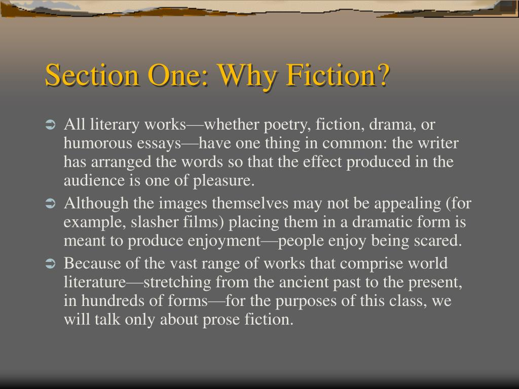 Section One: Why Fiction?