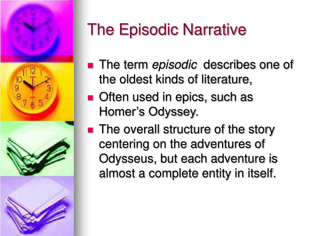 The Episodic Narrative