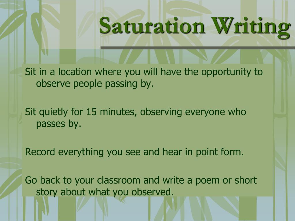 Saturation Writing