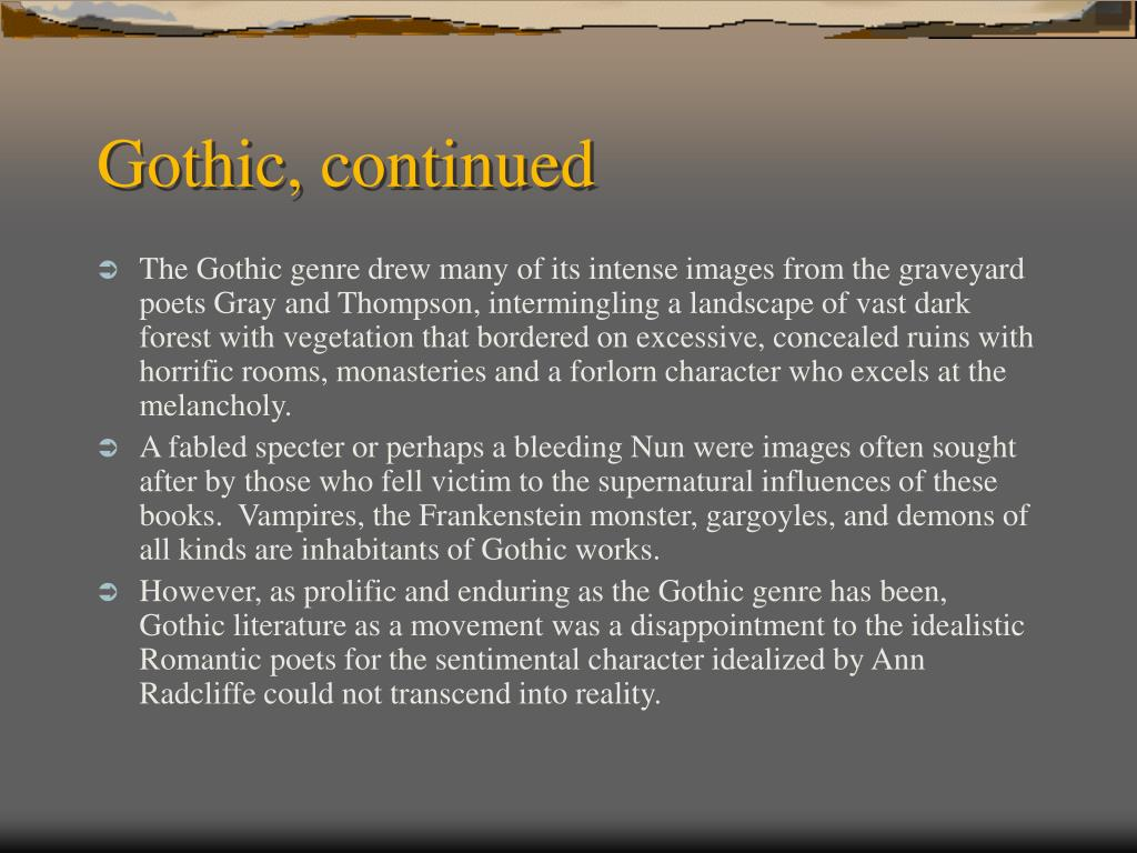 Gothic, continued