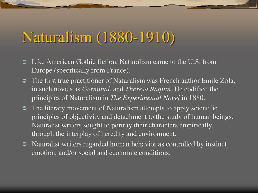 Naturalism (1880-1910)