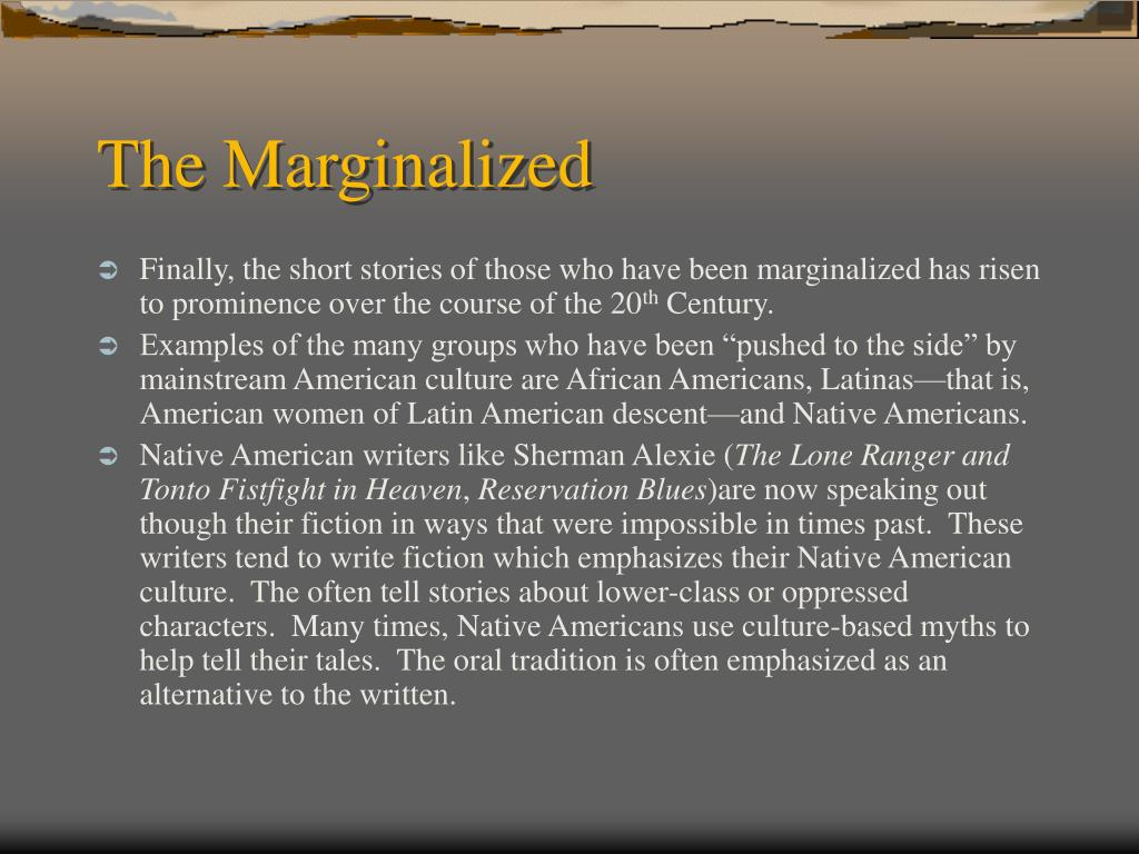 The Marginalized