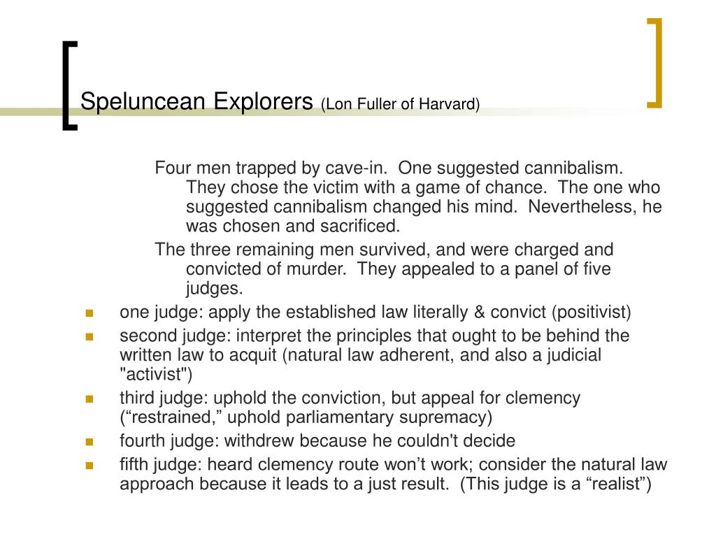 speluncean explorers The speluncean explorers i notes for february 18 main points we talked about the first three verdicts in the case of the speluncean explorers specifically, we laid.
