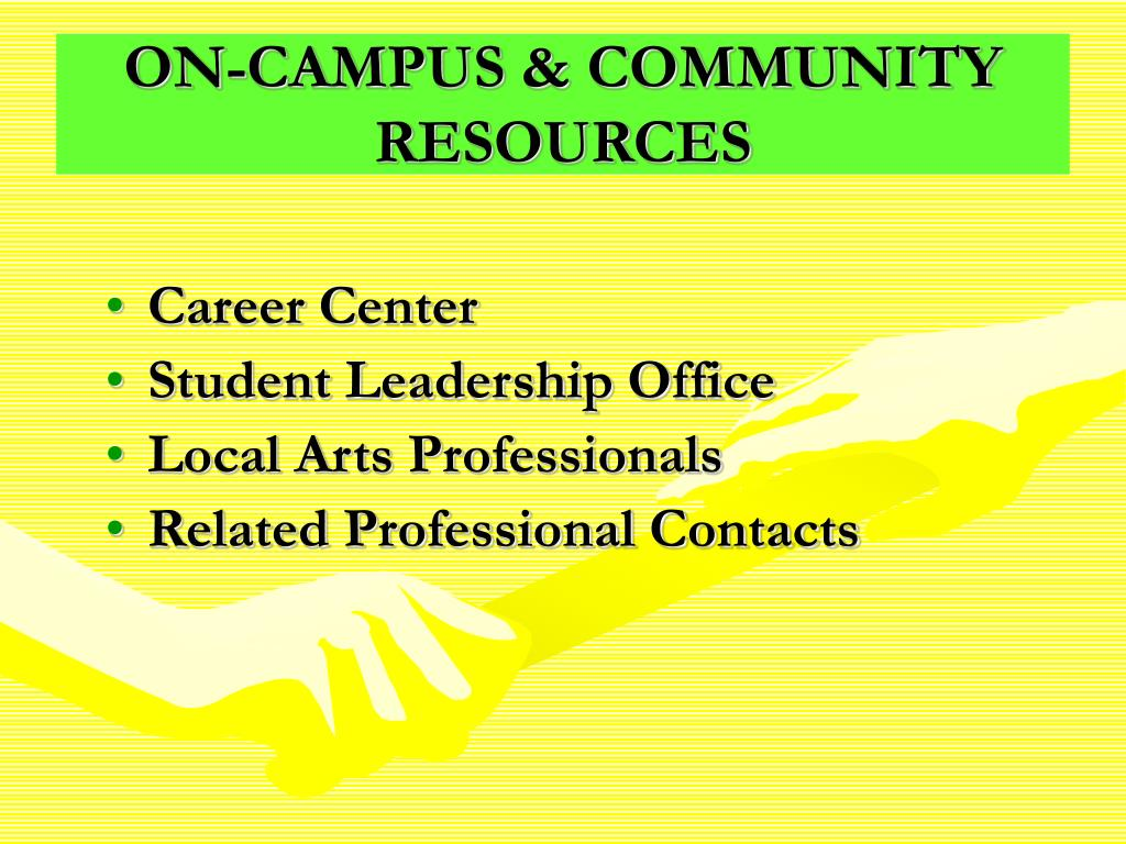 ON-CAMPUS & COMMUNITY RESOURCES
