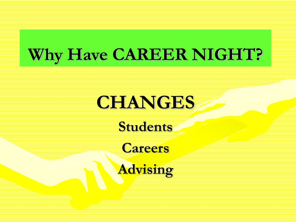 Why Have CAREER NIGHT?