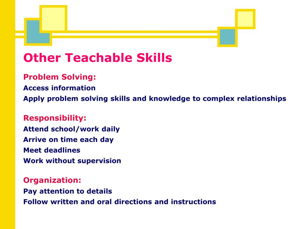 Other Teachable Skills