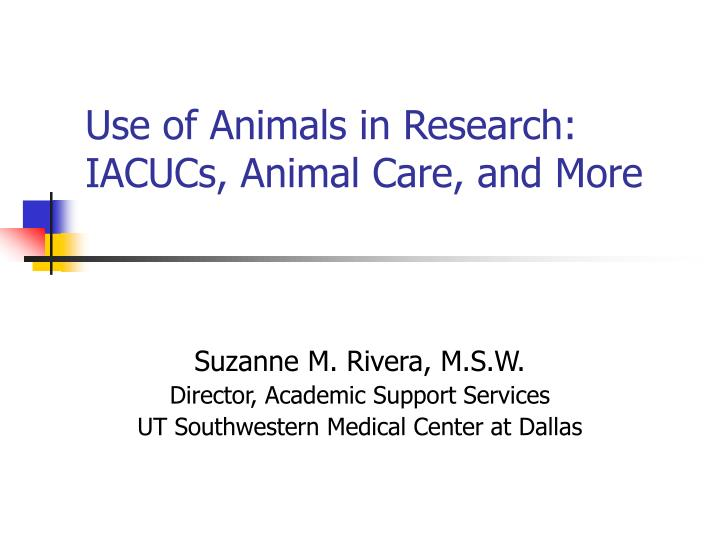 Use of animals in research iacucs animal care and more