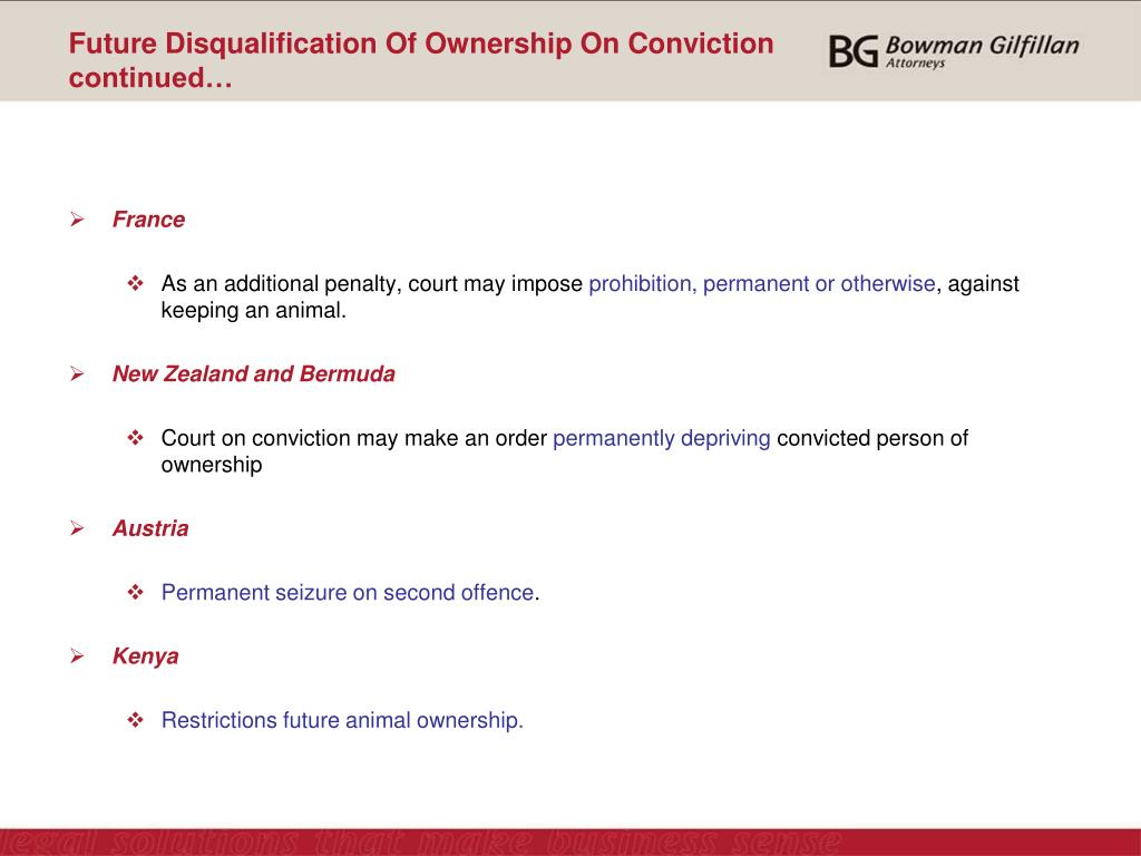 Future Disqualification Of Ownership On Conviction continued…