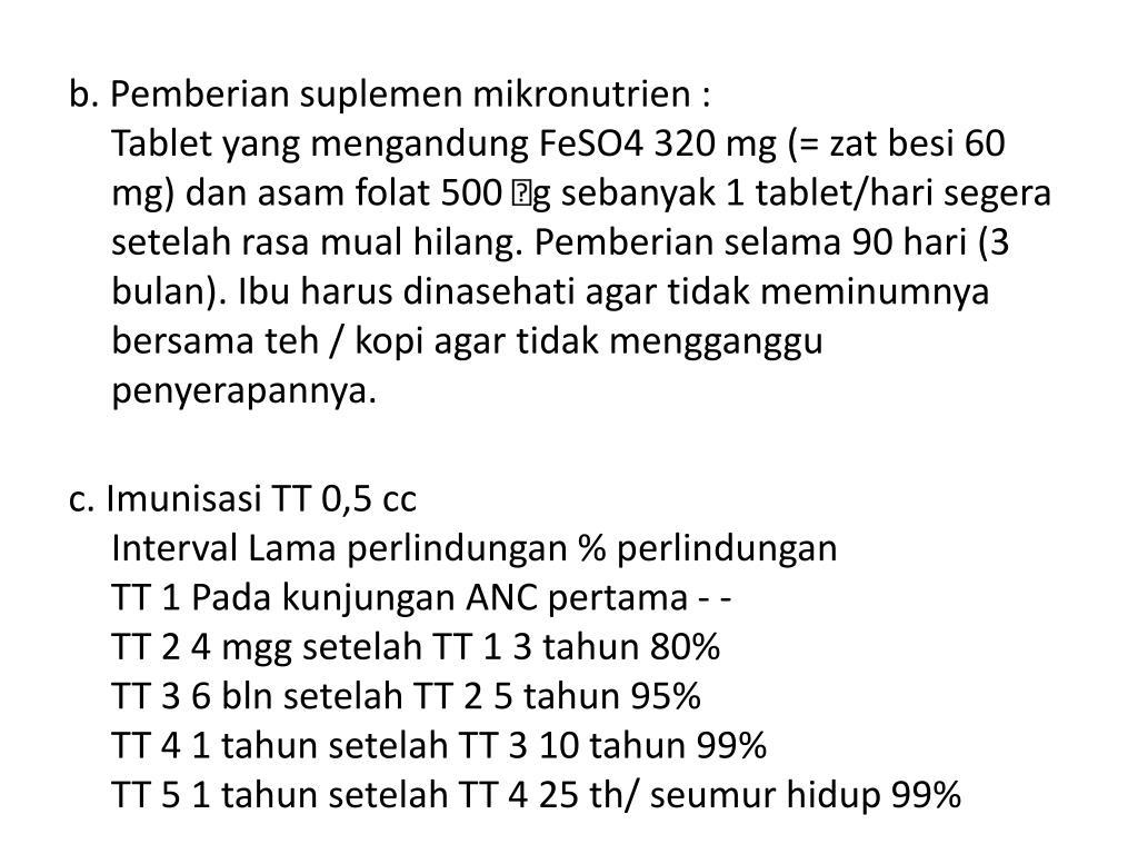 b. Pemberian suplemen mikronutrien :