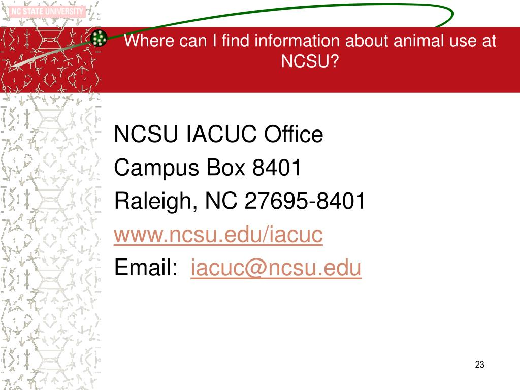 Where can I find information about animal use at NCSU?