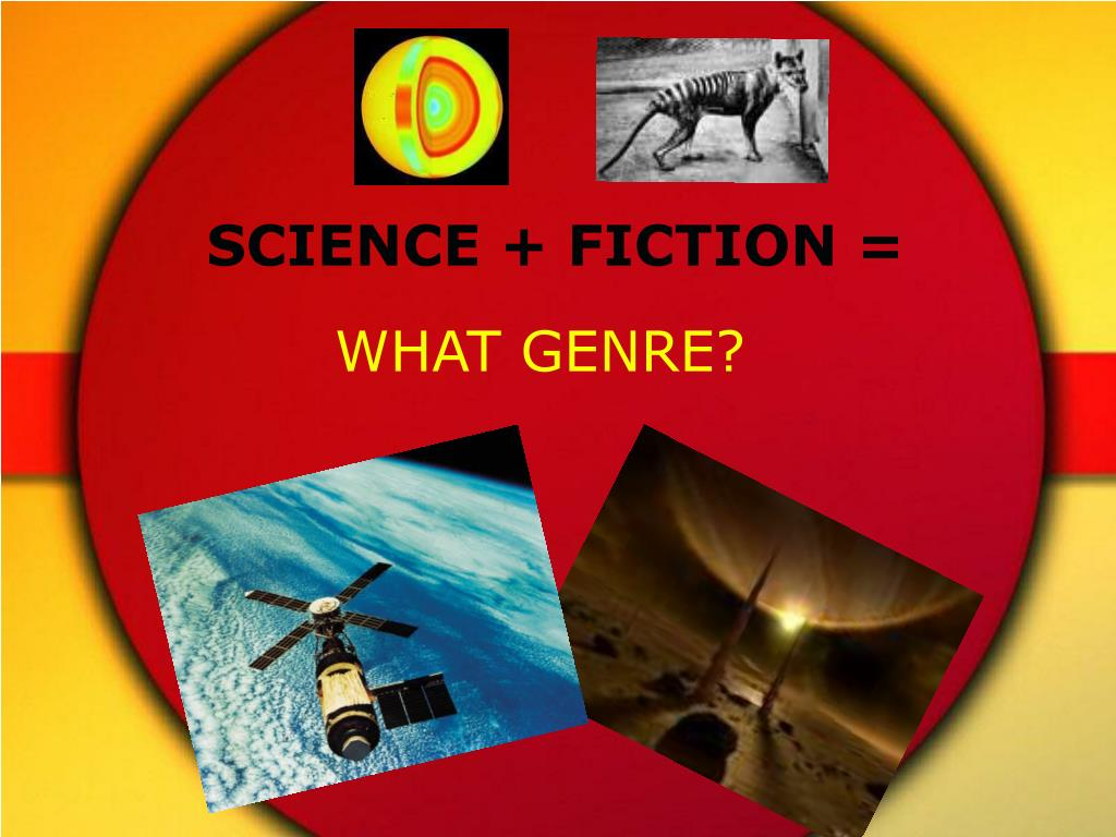 SCIENCE + FICTION =