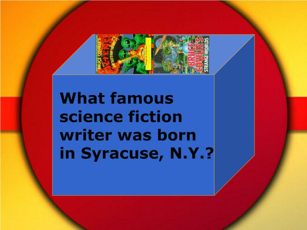 What famous science fiction writer was born