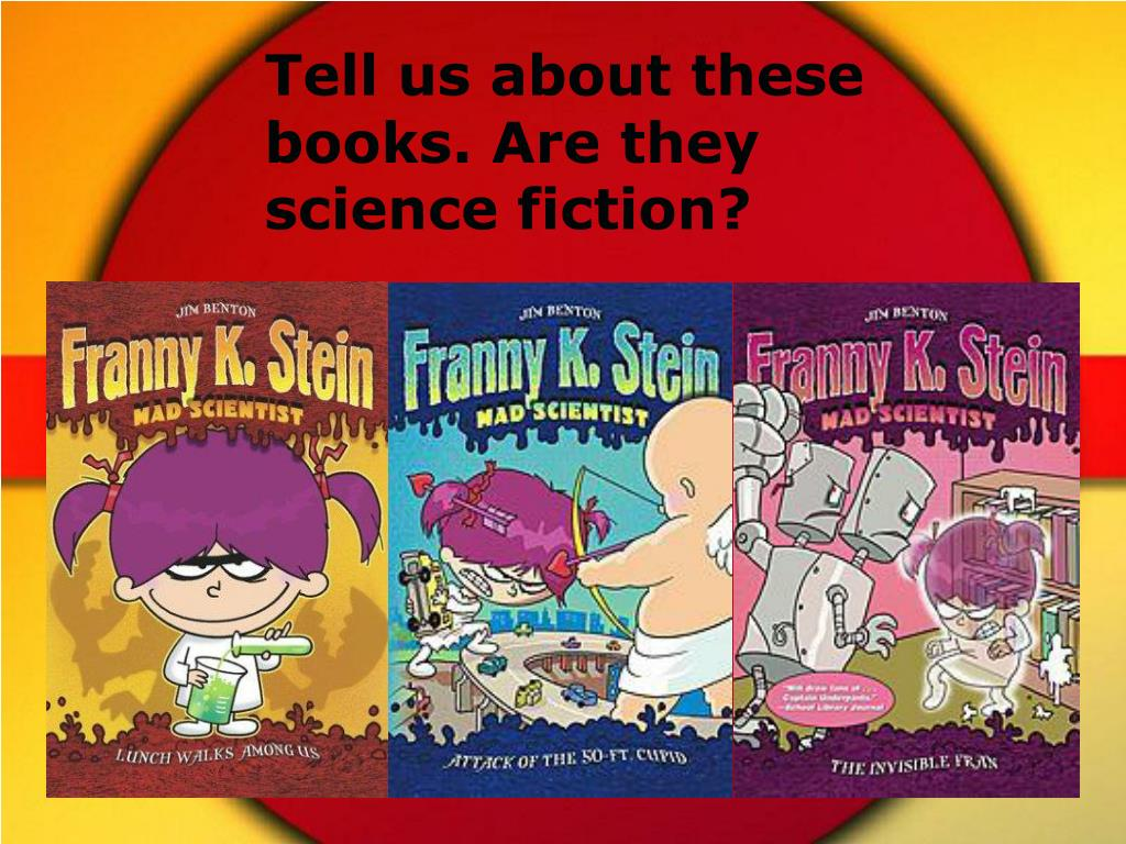 Tell us about these books. Are they science fiction?