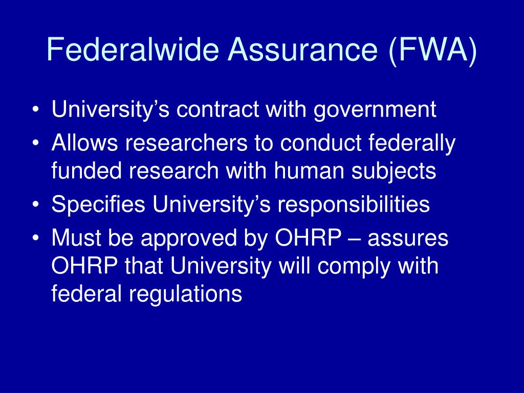 Federalwide Assurance (FWA)