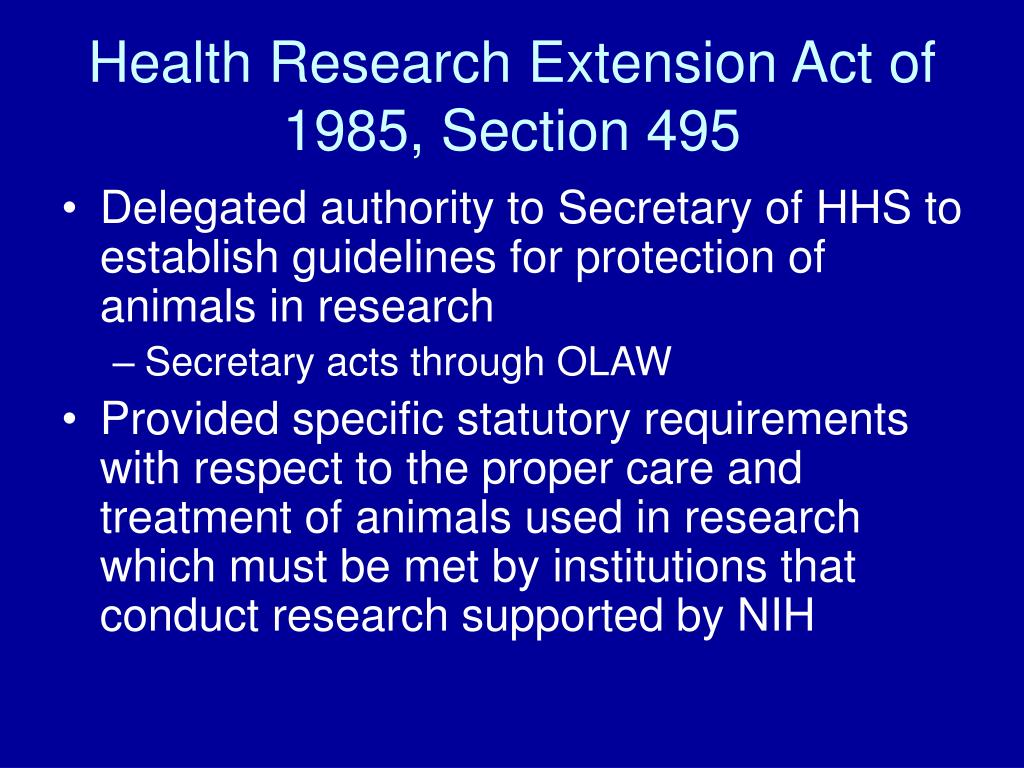Health Research Extension Act of 1985, Section 495