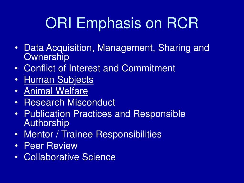 ORI Emphasis on RCR