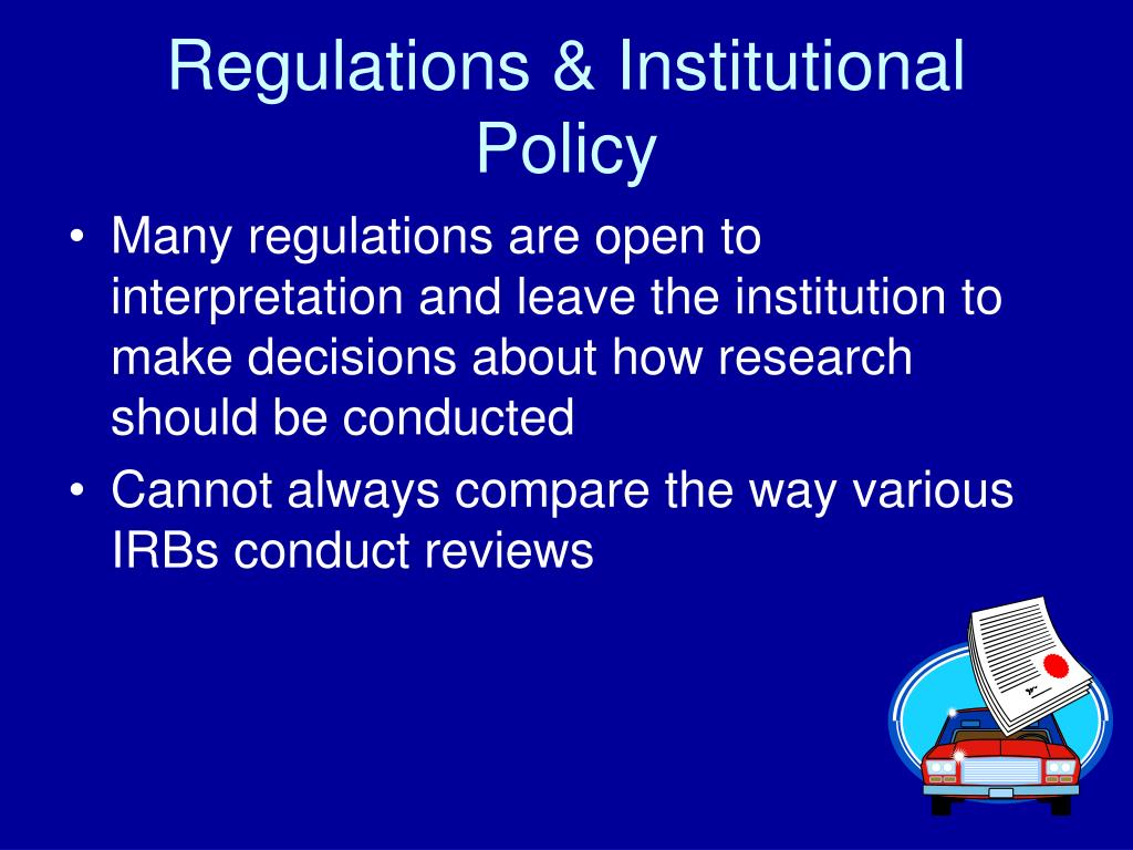 Regulations & Institutional Policy