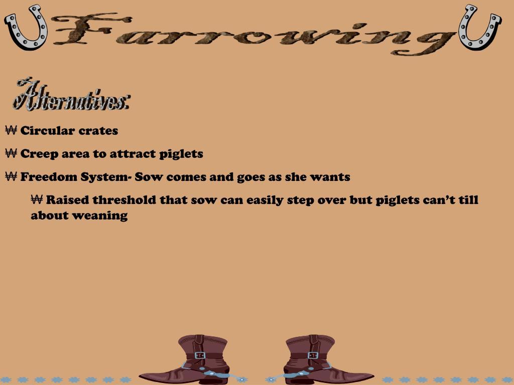 Farrowing