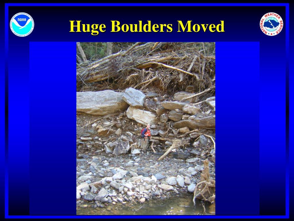 Huge Boulders Moved