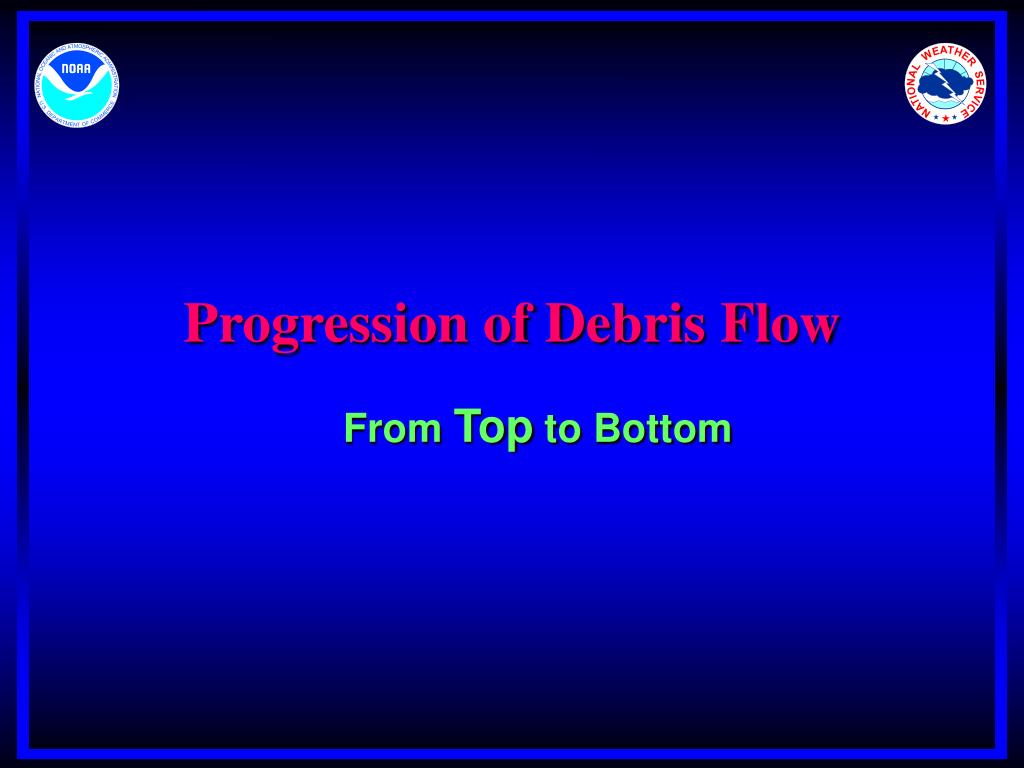 Progression of Debris Flow