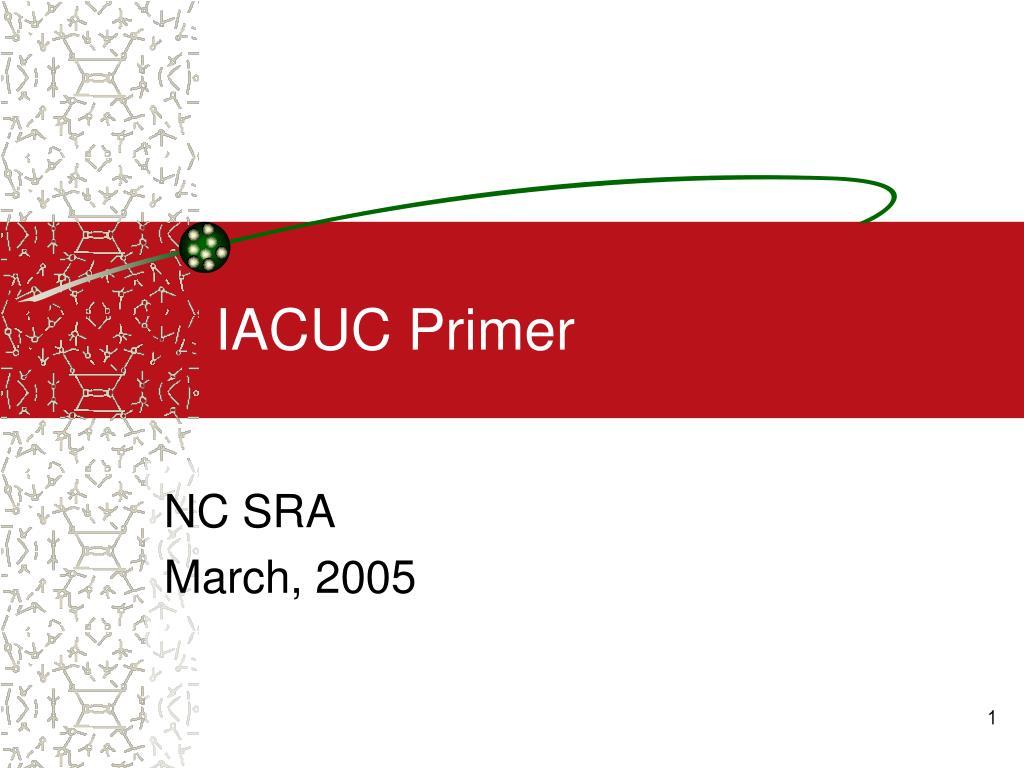 IACUC Primer