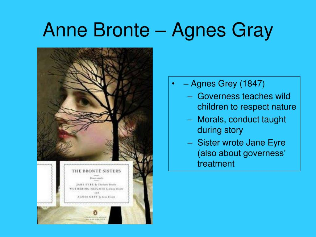 Anne Bronte – Agnes Gray