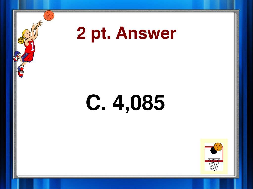2 pt. Answer