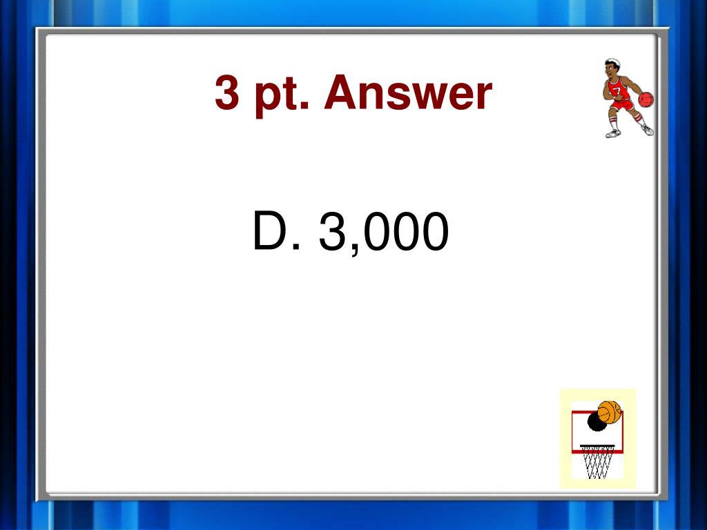 3 pt. Answer