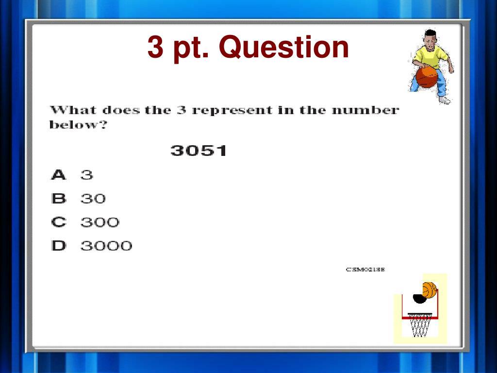 3 pt. Question