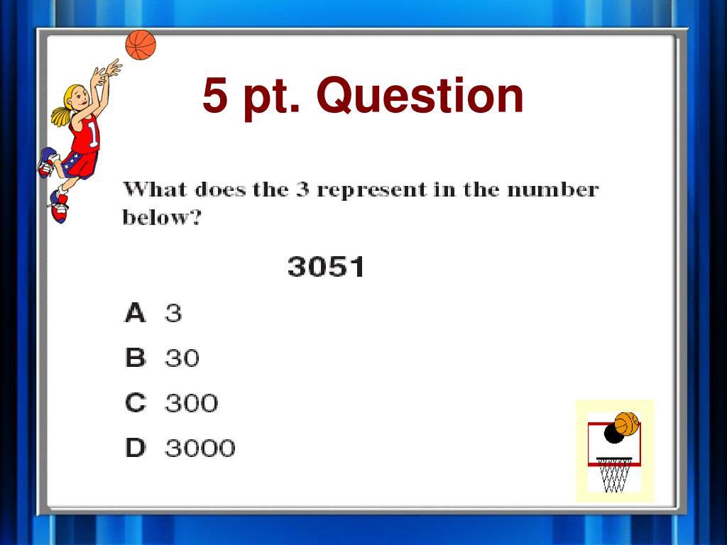 5 pt. Question