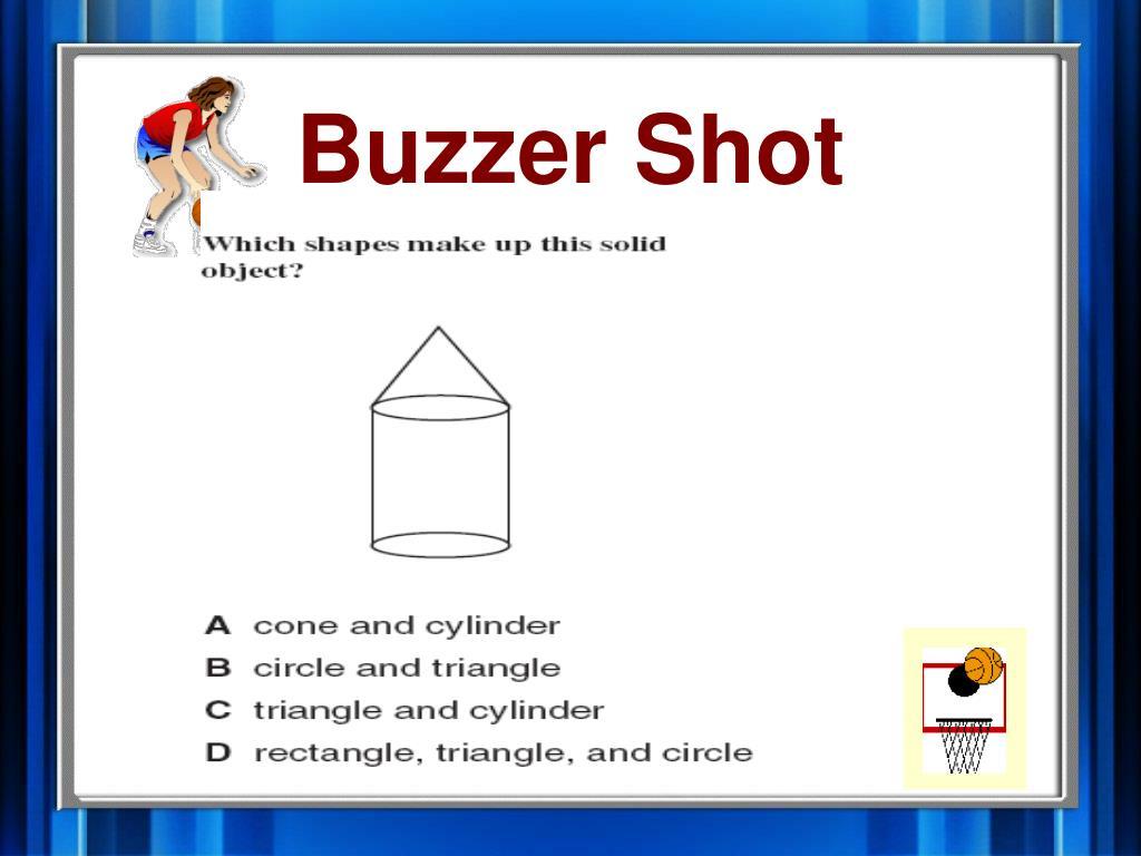 Buzzer Shot