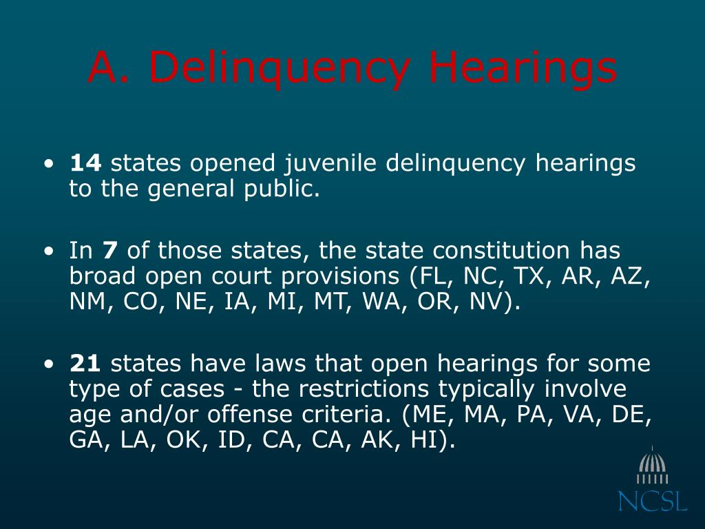 A. Delinquency Hearings