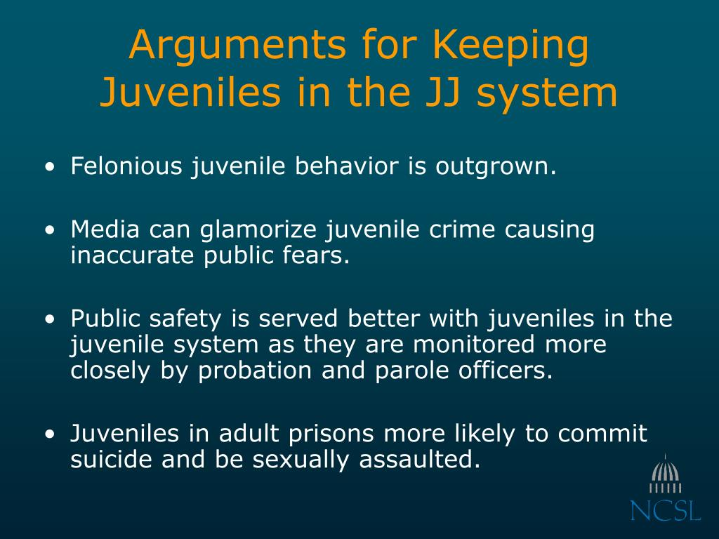 Arguments for Keeping Juveniles in the JJ system